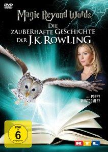 Magic Beyond Words Die zauberhafte Geschichte der J.K.Rowling