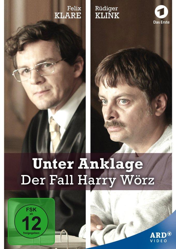 Unter Anklage Der Fall Harry Wörz