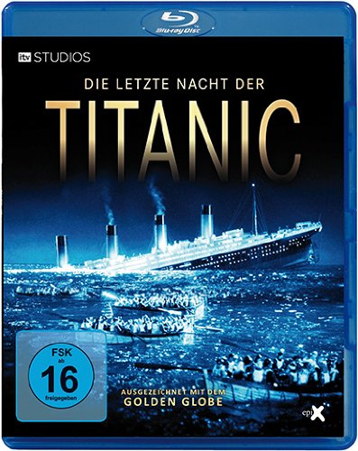 die letzte nacht der titanic a night to remember. Black Bedroom Furniture Sets. Home Design Ideas