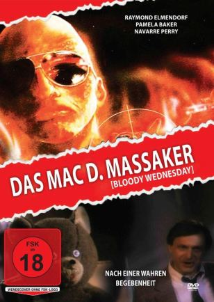 Das Mac D. Massaker - Böoody Wednesday